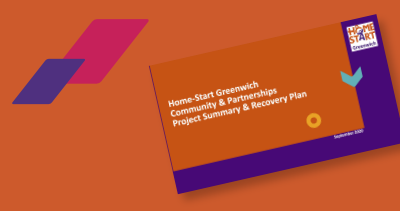 Home-Start Greenwich Community & Partnerships Project Summary & Recovery Plan